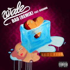wale-reveals-bad-remix-featuring-rihanna